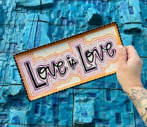 Delray Beach Love is Love